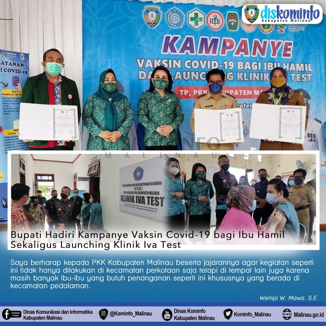 Bupati Malinau Hadiri Kampanye Vaksin Covid-19 bagi Ibu Hamil dan Launching Klinik Iva Test